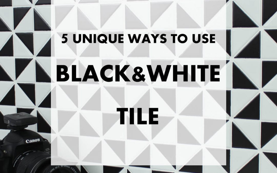 5 Unique Ways To Use Black And White Tiles