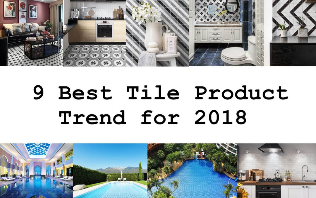 9 best tiles product trend for 2018 ant tile triangle for Pool design trends 2018